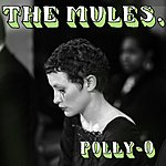The Mules Polly O / O Grandfather
