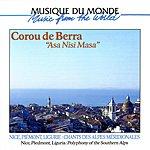 Corou De Berra Nice, Piedmont, Liguria: Polyphony Of The Southern Alps