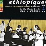 Mulatu Astatke Ethiopiques, Vol. 4: Ethio Jazz & Musique Instrumentale, 1969-1974