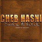 Cheb Hasni Diriha Fi Belek: Gardes Le Souvenir