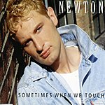 Newton Sometimes When We Touch (4-Track Maxi Single)