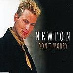 Newton Don't Worry (4-Track Maxi Single)