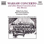 Philip Fowke Warsaw Concerto And Other Piano Concertos From The Movies