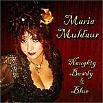 Maria Muldaur Naughty Bawdy & Blue