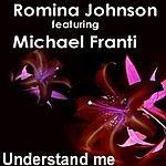 Romina Johnson Understand Me