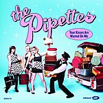 The Pipettes Your Kisses Are Wasted On Me (4-Track Maxi-Single)