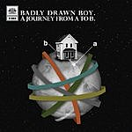 Badly Drawn Boy A Journey From A To B (Oui FM Radio Session)