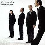 Tin Machine Under The God EP
