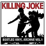 Killing Joke Bootleg Vinyl Archive, Vol.1 (Live) (Remastered)