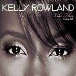 Kelly Rowland Like This (2-Track Single)
