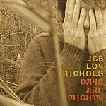 Jeb Loy Nichols Days Are Mighty