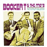 Booker T. & The MG's The Platinum Collection: Booker T. & The MG's