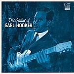 Earl Hooker The Genius Of Earl Hooker