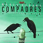 Marty Stuart Compadres: An Anthology Of Duets