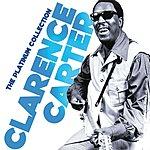 Clarence Carter The Platinum Collection: Clarence Carter