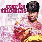 Carla Thomas The Platinum Collection: Carla Thomas