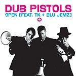 Dub Pistols Open (7-Track Maxi-Single)