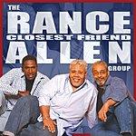 The Rance Allen Group Closest Friend