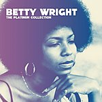 Betty Wright The Platinum Collection