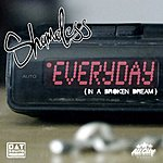 Shameless Everyday (In A Broken Dream)/MyDro (Parental Advisory)
