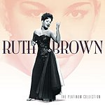 Ruth Brown The Platinum Collection: Ruth Brown
