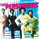 The Persuaders The Platinum Collection