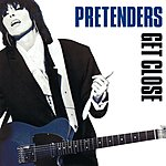 The Pretenders Get Close (Expanded & Remastered)