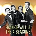 Frankie Valli & The Four Seasons Jersey Beat: The Music Of Frankie Valli & The Four Seasons
