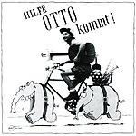 Otto Waalkes Hilfe, Otto Kommt