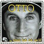 Otto Waalkes ...Einen Hab Ich Noch!