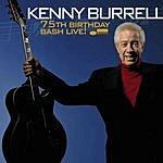 Kenny Burrell 75th Birthday Bash Live!