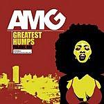 AMG Greatest Humps, Vol.1 (Parental Advisory)