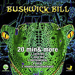Bushwick Bill 20 Min & More (Parental Advisory) (5-Track Remix Maxi-Single)