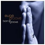 Euge Groove Born 2 Groove