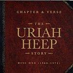 Uriah Heep Chapter And Verse: The Uriah Heep Story