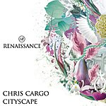 Chris Cargo Cityscape (4-Track Maxi Single)