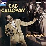 Cab Calloway Hi-De-Hi!