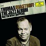 Thomas Quasthoff The Jazz Album - Watch What Happens
