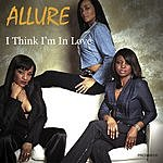 Allure I Think I'm In Love (Single)