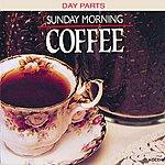 Chip Davis Day Parts: Sunday Morning Coffee