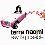 Terra Naomi Say It's Possible (Acoustic Version)