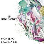 Montero The Brazilia EP