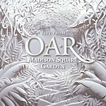 O.A.R. Live From Madison Square Garden