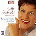 Soile Isokoski Suomeni Suloksi: Finnish Songs