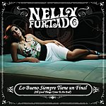Nelly Furtado All Good Things (Come To An End) (Spanish Version)