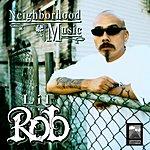 Lil' Rob Neighborhood Music (Edited Version)