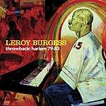 Leroy Burgess Throwback - Harlem 79-83