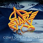Starz Come Out At Night: Live In Ohio 2004
