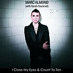 Marc Almond I Close My Eyes And Count To Ten (Single)
