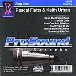 Rascal Flatts Sing Like Rascal Flatts & Keith Urban